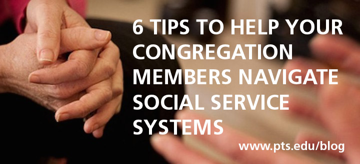 tips for pastors to help congregants navigate social services